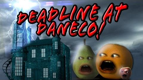 Annoying Orange: Deadline At Daneco!