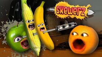 Annoying Orange - Skewerz!