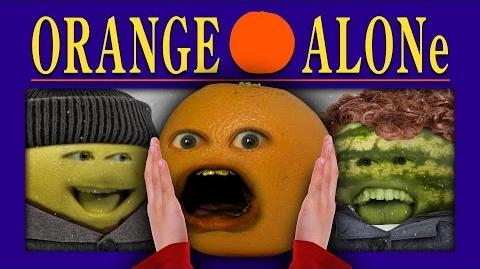 Annoying Orange: ORANGE ALONE