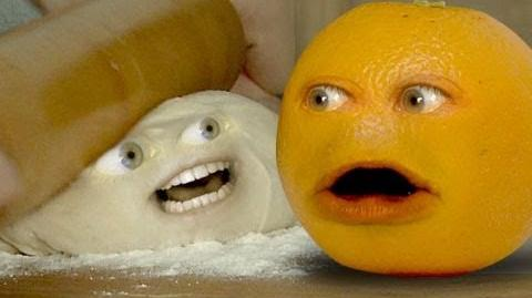 Annoying Orange: Rolling in the Dough