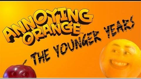 The Annoying Orange The Younger Years-1