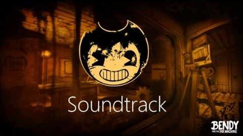 Bendy and the Ink Machine Ch.3 Soundtrack - Who's Laughing Now?