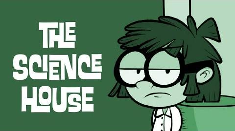 The Science House starring Lisa Loud