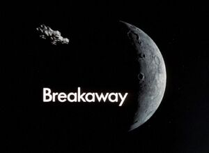 Space 1999 Breakaway Title Card
