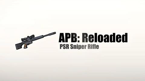 APB Reloaded - Обзор PSR Sniper Rifle