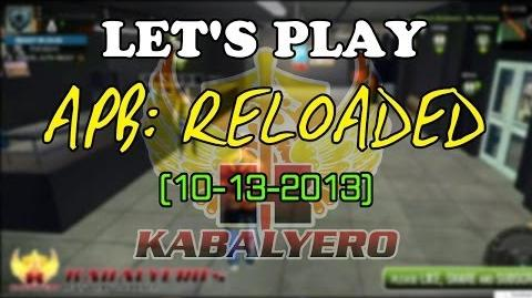 Let's Play APB Reloaded (10-13-2013)