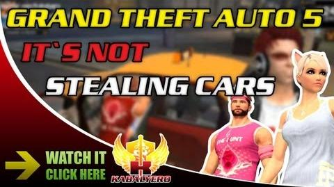 Grand Theft Auto 5 It's Not - Stealing Cars
