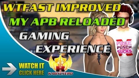 WTFast Improved My APB Reloaded Gaming Experience