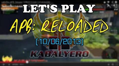 Let's Play APB Reloaded 10 06 2013 (twitch.tv kabalyerotv)