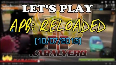 Let's Play APB Reloaded 10 07 2013 (twitch.tv kabalyerotv)