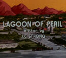 Lagoon of Peril