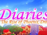 Diaries: Rise of Phoenix Drop (Remake)