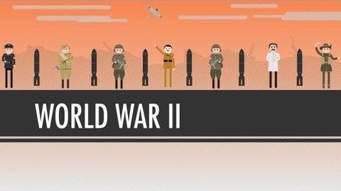 World War II Crash Course World History 38