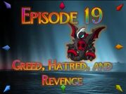 Greed, Hatred, and Revenge
