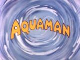 Aquaman (Animated Series)