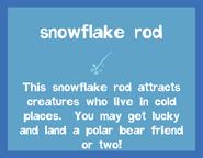 Rod Snowflake Rod 2