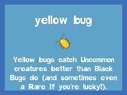 Bait2 Yellow Bug