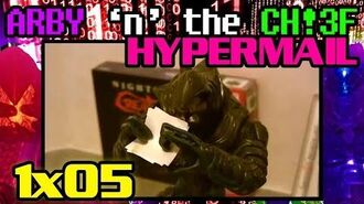 "Arby 'n' the Chief - Hypermail - S1E05 - ""Maximum Overdrive"""