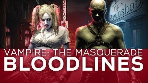 Vampire The Masquerade - Bloodlines Troika Games Retrospective 3 3
