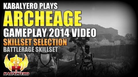 ArcheAge Gameplay 2014 Video ★ Skillset Selection ★ Battlerage Skillset