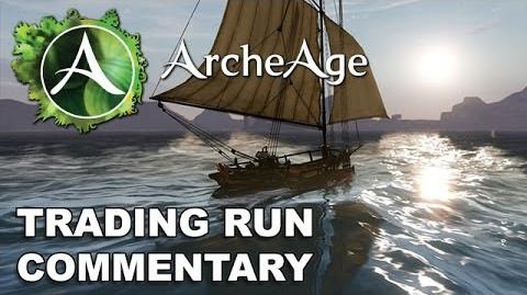 ArcheAge Full Trading Run Commentary & Explanation (Commerce)
