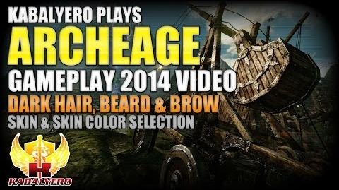 ArcheAge Gameplay 2014 Video ★ Dark Hair, Beard & Brow ★ Skin & Skin Color Selection