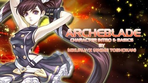 Archeblade - Fire Rehiney Tutorial