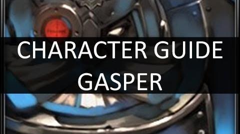 Archeblade - Character Tutorial Gasper