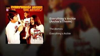 Everything's Archie (Archie's Theme)