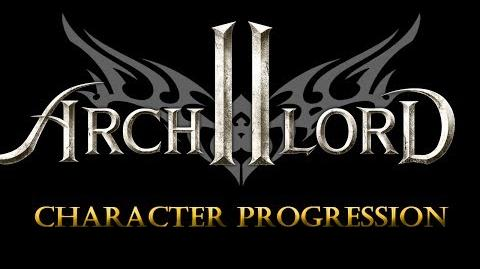 Archlord 2 Vlog - Character Progression