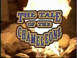 The Tale of the Chameleons