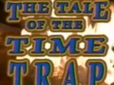 The Tale of the Time Trap