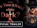 Are You Afraid of the Dark? mini series (2019)