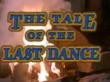 The Tale of the Last Dance