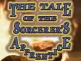 The Tale of the Sorcerer's Apprentice