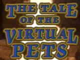 The Tale of the Virtual Pets
