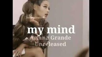 Ariana Grande - My Mind (Audio Snippet)-1