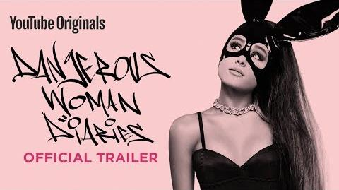 Ariana Grande Dangerous Woman Diaries - Official Trailer