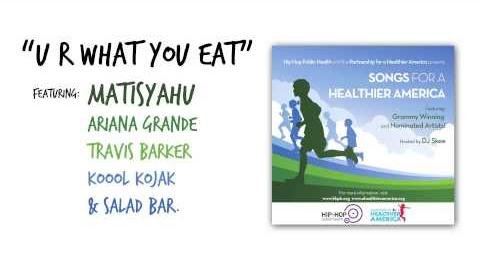"Matisyahu ""U R What You Eat"" feat. Ariana Grande, Travis Barker, Koool Kojak, & Salad Bar"