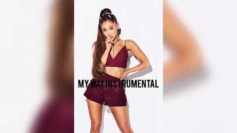 Ariana Grande - My Way (OFFICIAL INSTRUMENTAL)