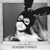 Ariana Grande - Dangerous Woman (Official Album Cover)