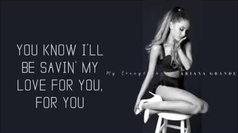 Ariana Grande - Best Mistake ft. Big Sean (Lyric Video)