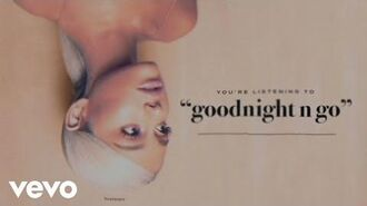 Ariana Grande - goodnight n go (Audio)