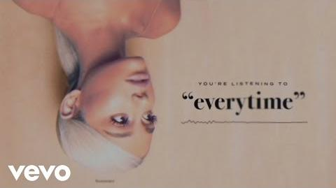 Ariana Grande - everytime (Audio)