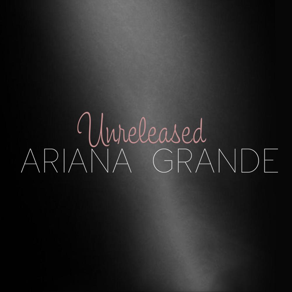 image yours truly unreleased jpg ariana grande wiki fandom