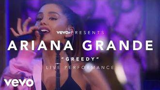 Ariana Grande - Greedy (Vevo Presents)