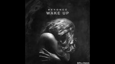 Beyonce - Wake Up ( R.E.M