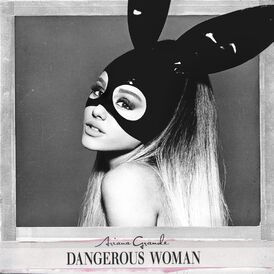 Dangerous Woman (Deluxe Cover)