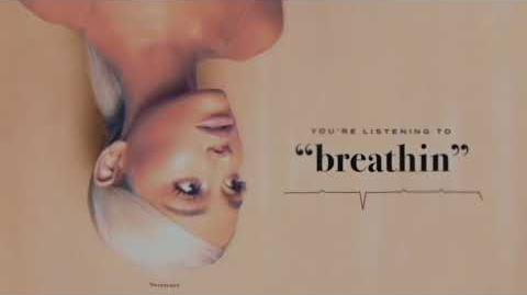 Ariana Grande - breathin (audio)
