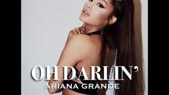 Ariana Grande - Darling (Snippet)
